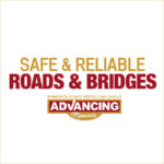 Safe and reliable roads and bridges